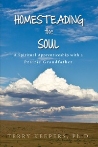 Homesteading the Soul