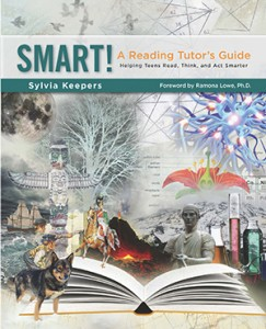 SMART! A Reading Tutor's Guide: Helping Teens Read, Think, and Act Smarter